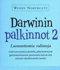 Wendy Northcutt : DARWININ PALKINNOT 2